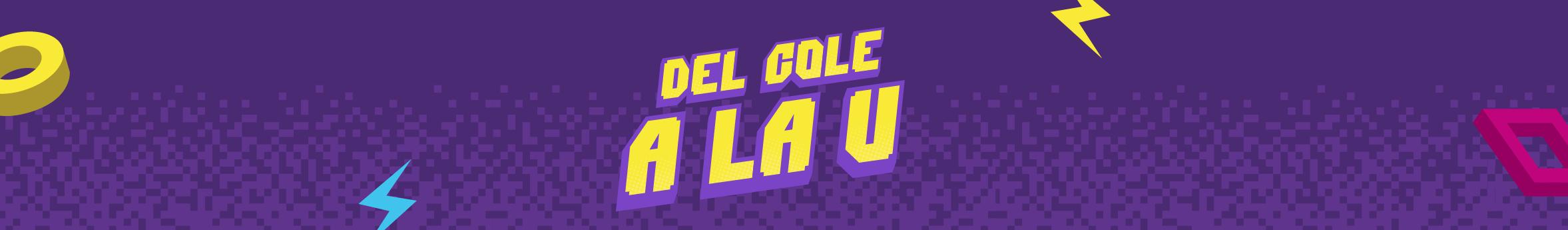 banner_del_cole_a_la_u