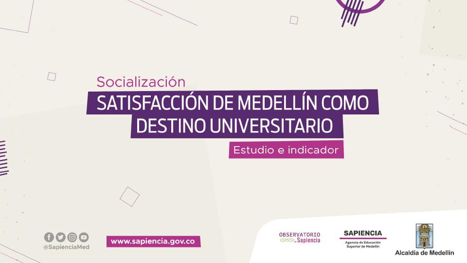 satisfaccion-de-medellin-como-destino-universitario-ao-2020-01